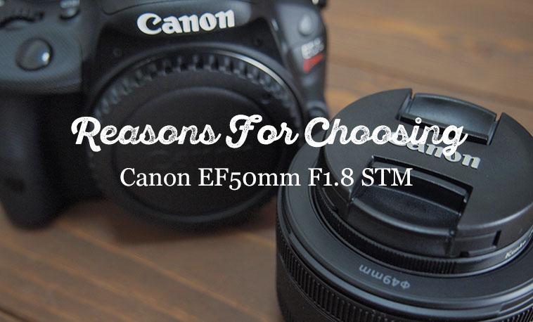 Canon単焦点レンズEF50mmF1.8STM